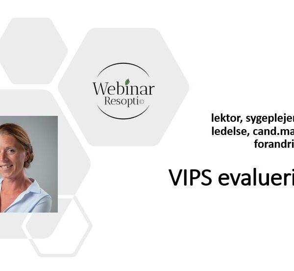 VIPS evaluering